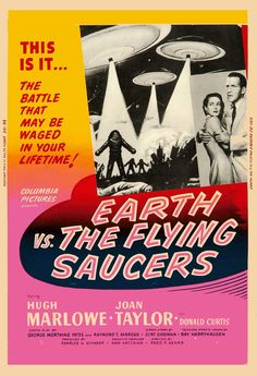 Movie poster for the 1956 motion picture, EARTH VS THE FLYING SAUCERS.