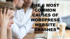 The 6 Most Common Causes of WordPress Website Crashes (And How to Prevent Them) Cross Your Fingers, Enterprise Business, Website Maintenance, Emergency Power, Most Common, Hosting Company, Digital Trends, Wordpress Plugins, What You Can Do