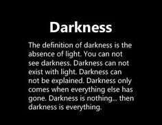 From Darkness...