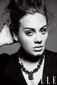Adele<3...For all those bad days a girl has had,and every song of hers that made it jus a lil better...