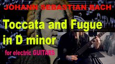 Johann Sebastian Bach - Toccata and Fugue in D minor for electric guitars Guitar Youtube, D Minor, Sebastian Bach, Electric Guitars, Instrumental, Music Videos, Movie Posters, Film Poster, Instrumental Music
