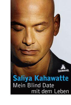 Saliya Kahawatte: Mein Blind Date mit dem Leben