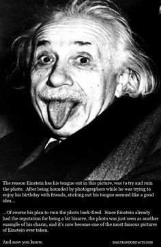 Why Did Einstein Stick His Tongue Out?