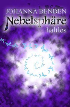 Nebelsphäre - haltlos: Kiel-Reihe 1 von Johanna Benden http://www.amazon.de/dp/B00H4E4CZO/ref=cm_sw_r_pi_dp_70.Fwb1YRPHK2