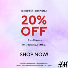 H&M Online 10.10 Sale 20% OFF on 10 October 2021 20 Off, H&m Online, Fashion Sale, Shop Now, October, How To Apply, Free Shipping, Singapore
