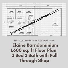 $595. Elaine 3 Bed – 2 Bath – 1,600 sq. ft. with Pull-Through Shop. We sell semi-custom Barndominium floor plans and provide helpful tips to design and build your home whether it is DIY or you are paying a company. #architecture #barndominiums #home #modernbarn #barnhomefloorplans #beautifulbarn #homefloorplan #barnhomedesign #housedesign #barndominiumfloorplans #floorplan #dreambarn #barnhouse #barndominiumliving #interiordesign #barndominiumdesign #shop #exteriordesign