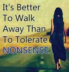 Walk away!