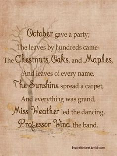 A delightful fall poem that reminds me of my mother.she loved verses and spouted many about the seasons Mabon, Samhain, Happy Fall Y'all, Fall Harvest, Harvest Time, Fall Season, Fall Halloween, Happy Halloween, Nostalgia