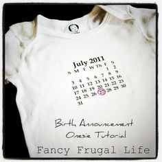 Baby Birthday Calendar Onesie Our baby is actually due on July too! Baby Gaga, Birth Announcement Girl, Baby Announcements, Birthday Calendar, Everything Baby, Baby Birthday, Birthday Ideas, Future Baby, Baby Love