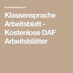 Klassensprache Arbeitsblatt - Kostenlose DAF Arbeitsblätter