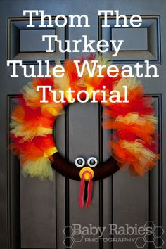 Thom The Turkey Tulle Wreath Tutorial.