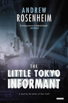 Rosenheim's excellent sequel to 2012's Fear Itself takes FBI agent Jimmy Nessheim to Los Angeles, ostensibly to ensure that J. Edgar Hoover comes out looking good in a movie Hollywood is making about the Bureau. In reality, he's running a Japanese informant, Billy Osaka. When Osaka disappears, FBI assistant director Harry Guttman orders Nessheim to find him.