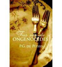 Fees van die Ongenooides by PG du Plessis - an excellent south african piece