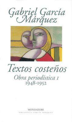 Textos costeños - Novela de Gabriel García Márquez