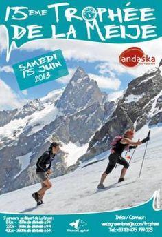 LA GRAVE / VILLAR D'ARENE - 15 juin - 15ème Trophée de La Meije Sports Posters, Ski Posters, Vintage Ski, Winter Sports, Skiing, Sky, World, Nature, Travel