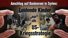 """Anschlag auf Buskonvoi in Syrien: Leidende Kinder """"nur"""" als US-Kriegsstr..."""