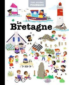 Livre La Bretagne, collection Mes années pourquoi