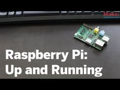 Make  is getting everyone up and running with Raspberry Pi