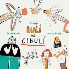 Každý bulí nad cibulí | Agátin svět Milan, Internet, Comics, Books, Libros, Book, Cartoons, Book Illustrations, Comic