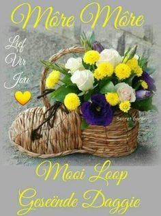 Good Morning Greetings, Good Morning Good Night, Good Morning Wishes, Lekker Dag, Happy Birthday Flower, Afrikaanse Quotes, Goeie More, Beautiful Love Pictures, Special Quotes