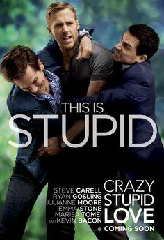 Crazy, Stupid, Love - the fight scene makes me LOL!!!