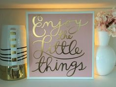 Enjoy the Little Things Canvas Sign x Gold Accent Decor, Command Strips, Inspirational Signs, Canvas Signs, Little Things, I Shop, Wall Art, Frame, Gifts