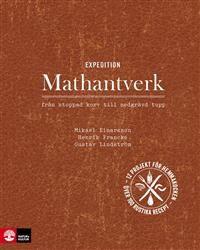 http://www.adlibris.com/se/product.aspx?isbn=9127134369   Titel: Expedition Mathantverk Ebok+ - Författare: Mikael Einarsson, Henrik Francke, Gustav Lindström - ISBN: 9127134369 - Pris: 202 kr