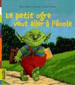 Petit ogre veut aller à l'école GS French Teacher, French Class, Teaching French, Educational Activities, Activities For Kids, Clever Kids, Book Review Blogs, Math Books, French Immersion