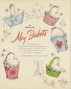 used to make our own May Baskets, pick flowers from our yard, put a few pieces of candy in them and hang them on a friend or neighbor's doorknob then ring the doorbell and run. Hallmark Vintage May Day Baskets Vintage Cards, Vintage Images, Vintage Stuff, Vintage Tea, Vintage Postcards, Vintage Sewing, Easter Crafts, Holiday Crafts, Easter Projects
