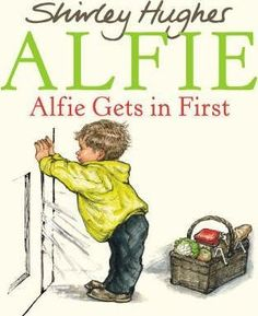 Alfie Gets in First. One of the Shirley Hughes Alfie series. Love this book and it teaches every parent to be careful about going out of their own front door without keys! Books For Boys, Childrens Books, New Books, Good Books, Shirley Hughes, Read Aloud Revival, Preschool Books, Kindergarten Books, Montessori Preschool