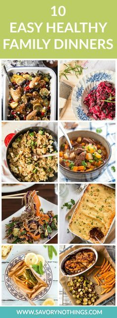 10 Easy Healthy Family Dinners to Feel Good Right Now - this is a great compilation of healthy dinner recipes on www.savorynothings.com!