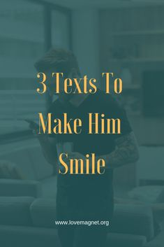 3 Texts To Make Him Smile. Save the pin and click through to learn more. #relationships #relationshipgoals #relationshipadvice #relationshiptips #relationshipproblems #datingtips #dating #datingadvice #datingdivas #romance #love #loveandmarriage #healthyrelationships