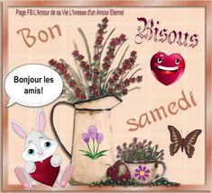 Bonjour les amis! Bon samedi, bisous #bonsamedi bouquet de fleur coeur lapin sourire bon samedi Bon Weekend, Bon Samedi Image, Rooster, Congratulations, Christmas Ornaments, Holiday Decor, Quotes, Good Morning Happy Saturday, Happy Sunday