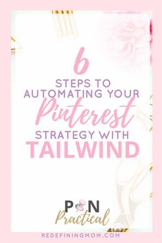 6 Steps to Automating Your Pinterest Strategy with Tailwind. Pin Practical Masterclass is a Pinterest course for bloggers and entrepreneurs. Learn how to drive blog traffic and grow your email list with Pinterest. Pinterest marketing strategies for bloggers and Pinterest email list building tips. Most affordable and best Pinterest marketing course for bloggers out there! via @redefinemom