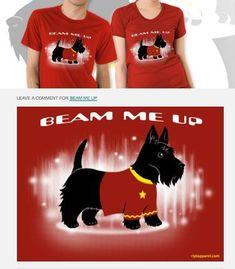 Beam me up Scottie (Dog) T-shirt #DogClothes