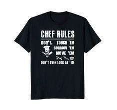 Chef Rules T Shirt