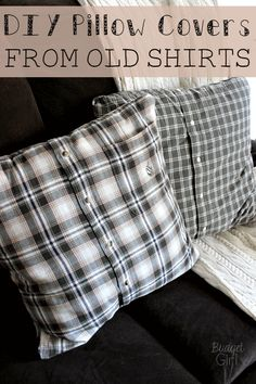 DIY Pillow Covers from Old Shirts
