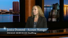 Our very own Jessica Desmond talks about Image Services Staffing!