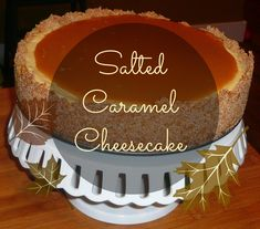Salted Caramel Cheesecake Recipe My first bite into this cake, I swear I saw the heavens open, and I could hear the hallelujah chorus.