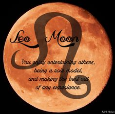 Some keywords a Leo Moon can relate to. Enjoy!