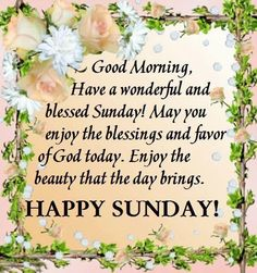326 Best Sunday Sunhine 2 Images Happy Sunday Quotes Good Morning