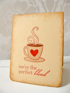 st. valentine's boyfriend card.. perfect for us! maybe make this little note with coffee in the morning!