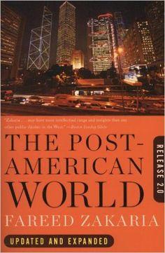 The Post-American World: Release 2.0: Fareed Zakaria: 9780393340389: Amazon.com: Books