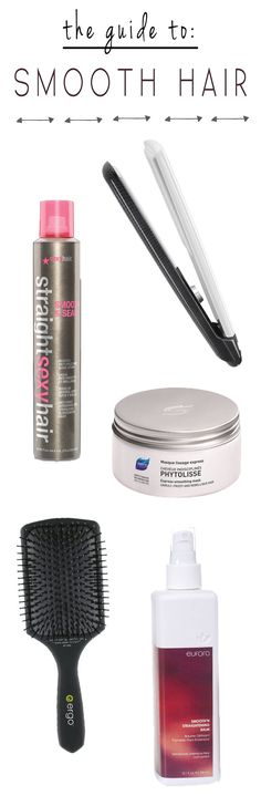 All the products and tools you need to get smoother hair.  #smoothhair
