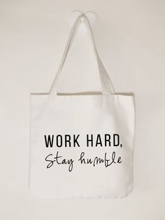 Work hard Stay humble canvas tote bag by ToastStationery on Etsy