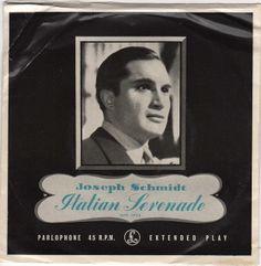 Joseph Schmidt - Italian Serenade - Parlophone - Australia