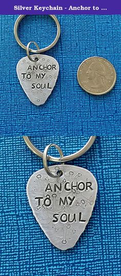 "Silver Keychain - Anchor to My Soul - Guitar Pick - Anchor Key Chain - Pick Keyring - Gift for Husband - Anchor Pendant. This hand stamped anchor keychain guitar pick is 1-1/4 x 1-1/16 and is stamped using heavy duty 16 gauge copper, nu gold or aluminum (your choice at checkout). This is much sturdier than the standard 20 gauge often used in metal jewelry. Quality is our number one priority at PickityPick! This guitar pick keychain will be hand stamped with ""ANCHOR TO MY SOUL"", along with..."
