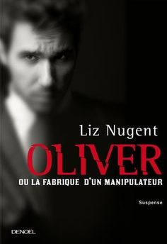 Buy Oliver ou la fabrique d'un manipulateur by Édith Soonckindt, Liz Nugent and Read this Book on Kobo's Free Apps. Discover Kobo's Vast Collection of Ebooks and Audiobooks Today - Over 4 Million Titles! Audiobooks, This Book, Ebooks, Reading, Lus, Free Apps, Construction, Portrait, Collection