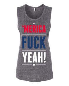 'Merica Fuck Yeah Muscle Tank