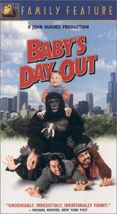 Baby's Day Out (1994) Poster  Baby Bink couldn't ask for more; he has adoring (if somewhat sickly-sweet) parents, he lives in a huge mansion and he's just about to appear in the social pages of the paper. Unfortunately some highly silly kidnappers have another idea. Lara Flynn Boyle, Joe Mantegna